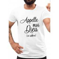 Tee-Shirt H Appelle moi Dieu