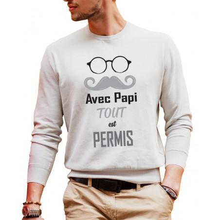 Sweat-shirt Avec Papi tout est Permis